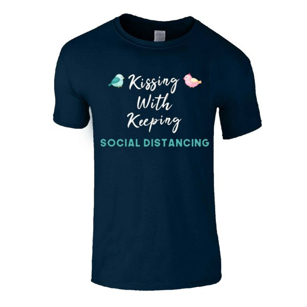 Kissing With Keeping My Social Distance Men T Shirt