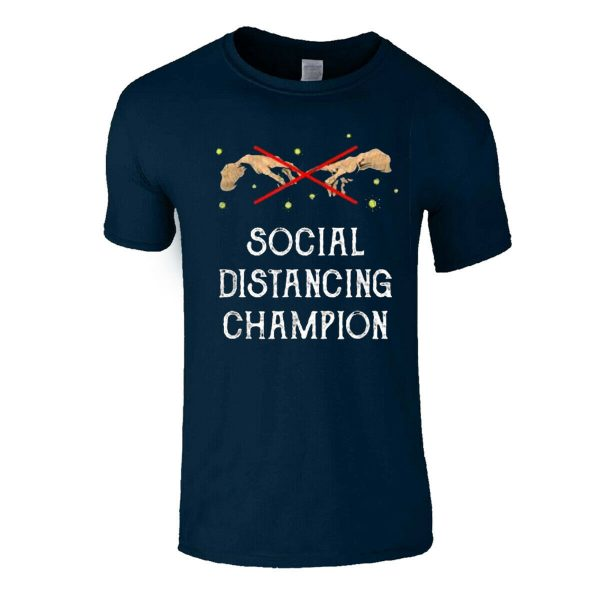 Social Distancing Champion Self Isolation Mens T Shirt