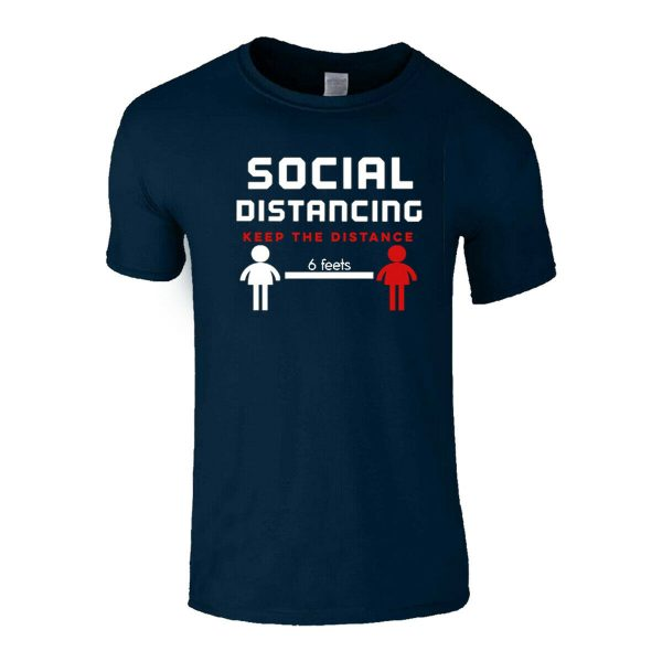 SOCIAL DISTANCING KEEP THE DISTANCE T-SHIRTS
