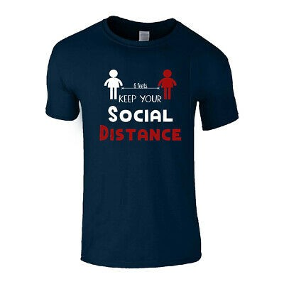 KEEP YOUR SOCIAL DISTANCE MENS T-SHIRT