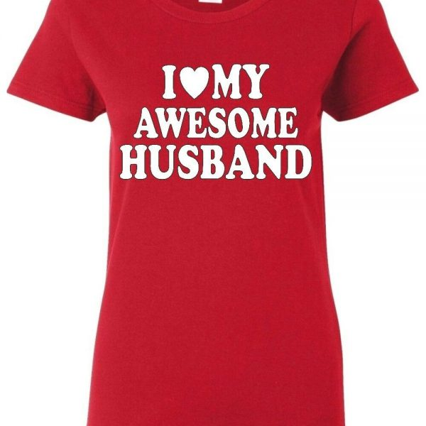 I Love My Awesome Husband Wedding Couples T-Shirt