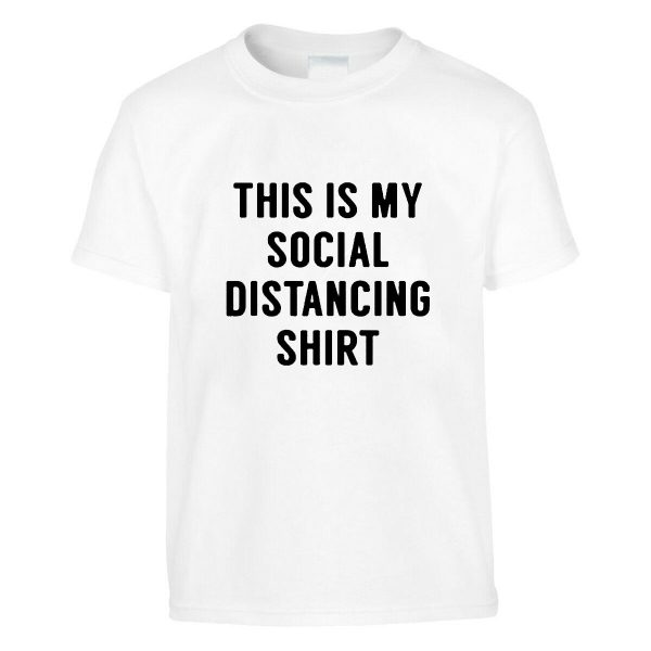 KIDS FUNNY T-SHIRT THIS IS MY SOCIAL DISTANCING SHIRT