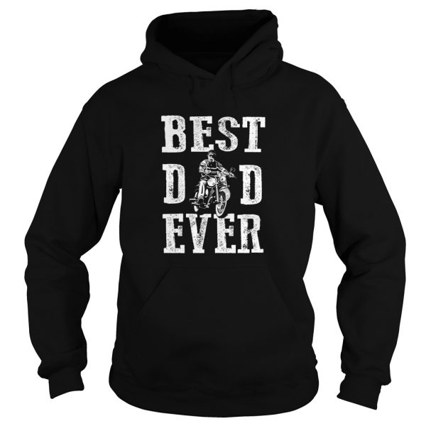 Biker Best Dad Ever Hoodie For Men's