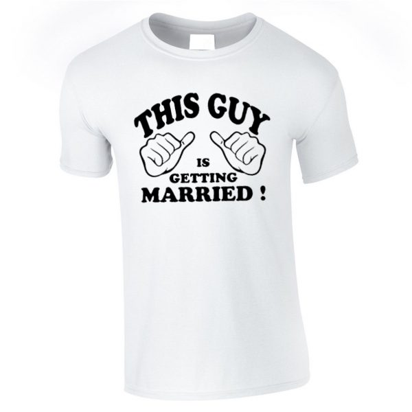 This Guy Is Getting Married Funny Wedding T-Shirt