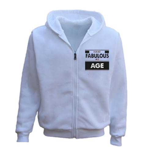 Uploaded ToPersonalised Any Name And Fabulous Age Birthday Zipper Hoodie white