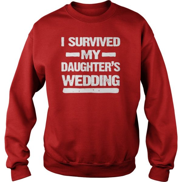 I Survived My Daughters Wedding Sweatshirt For Men's Red