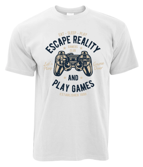 GAMER ART ESCAPE REALITY AND PLAY GAMES TEE