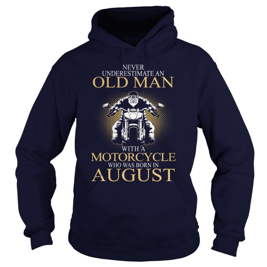 Biker Old Man Was Born In August Hoodie