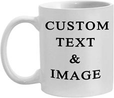 CUSTOMIZED CERAMIC COFFE MUGS WITH PERSONALISED TEXT AND PHOTO IMAGE UPLOAD NOVELTY GIFT, PERSONALISE WITH DIFFRENET DESIGN AND IMAGES, CUSTOM GIFT - White