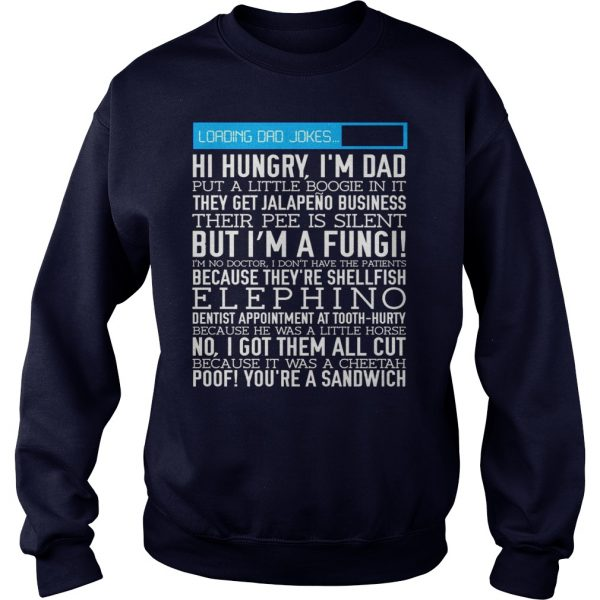 DAD JOKES FUNNY - Sweat Shirt