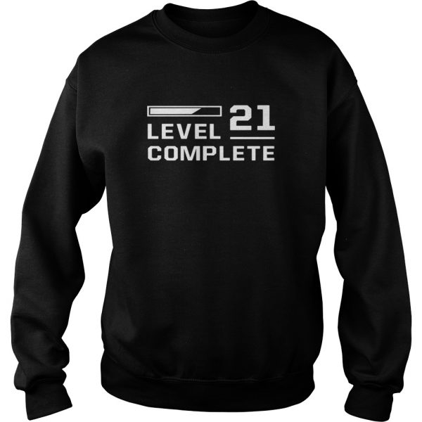 LEVEL 21 COMPLETE 21st BIRTHDAY GIFT GAME - SWEAT SHIRT