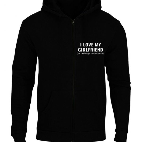 I Love My Girlfriend Funny Mens Printed Zipper Hoodie Husband Valentine Gift Top