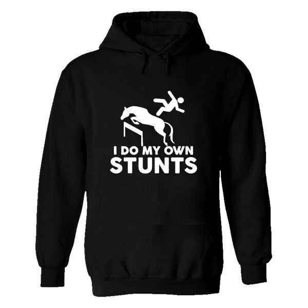 I Do My Own Stunt Horse Riding Mens Printed Hoodie Riding Lover Top Tees