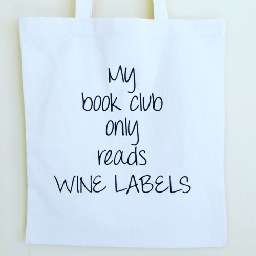PERSONALISED CANVES TOTE BAG MY BOOK CLUB ONLY READS WINE LABLS - White